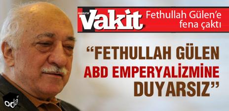 Abd Emperyalizmi ve Fethullah Gülen