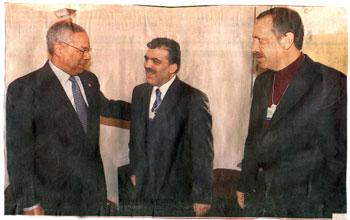 Erdoğan, Gül, Powel...