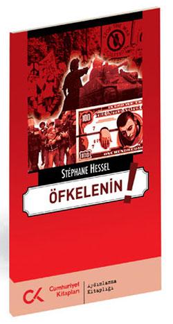 Stephane Hessel, Öfkelenin...